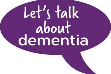 """""""Let's talk about dementia"""""""